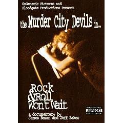 The Murder City Devils - Rock & Roll Won�t Wait
