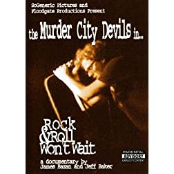 The Murder City Devils - Rock & Roll Won�t Wait