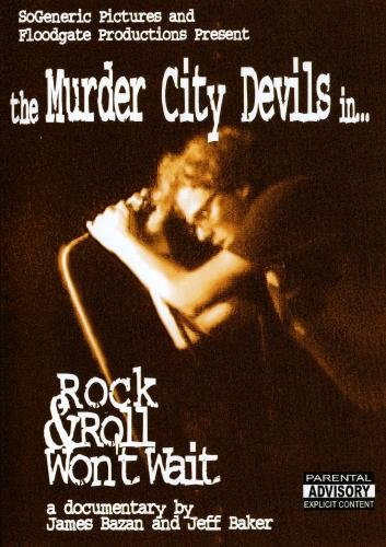 The Murder City Devils - Rock & Roll Wonít Wait