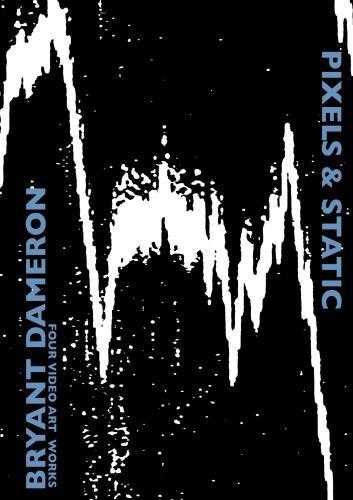 Pixels and Static