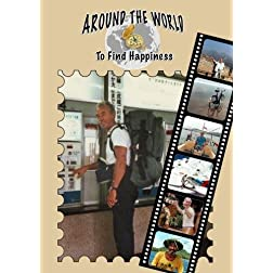 Around The World To Find Happiness