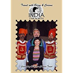 Travel with Barry & Corinne- India Far North