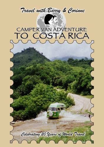 Travel with Barry & Corinne - Camper Van Adventure to Costa Rica