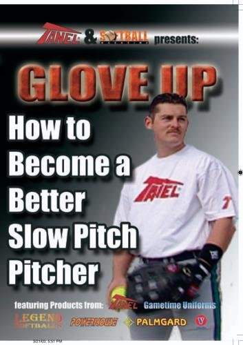 Glove Up: How to Become a Better Slow-Pitch Pitcher