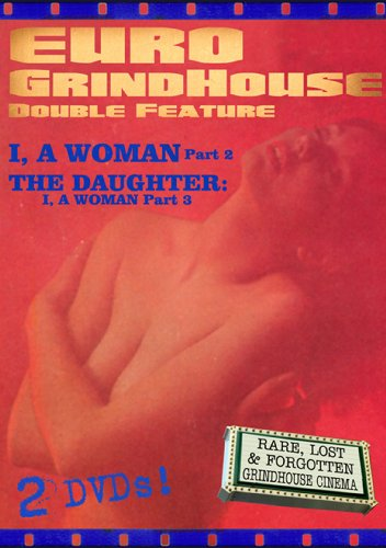 Euro-Grindhouse Double Feature: I, A Woman Part 2 / The Daughter: I, A Woman Part 3