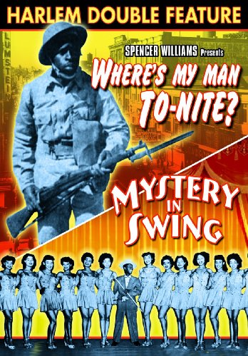 Harlem Double Feature: Where's My Man, To-Nite? (1943) / Mystery In Swing (1940)