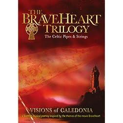 Braveheart Trilogy