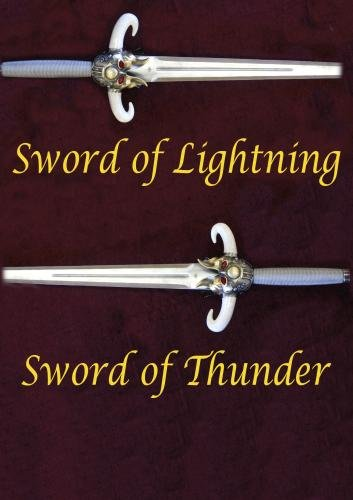Sword of Lightning, Sword of Thunder