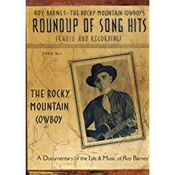 The Rocky Mountain Cowboy, The Life & Music of Roy Barnes