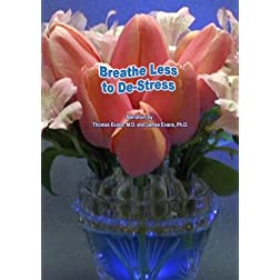 Breathe Less To De-Stress
