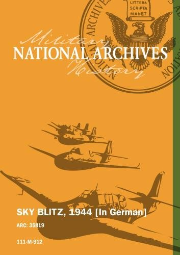 SKY BLITZ, 1944 [In German]