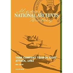TANK COMPANY TEAM IN NIGHT ATTACK, 1962