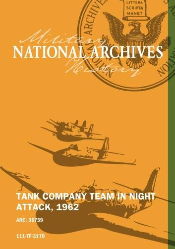 TANK COMPANY TEAM IN NIGHT ATTACK, 1962