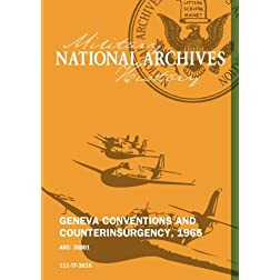 GENEVA CONVENTIONS AND COUNTERINSURGENCY, 1965