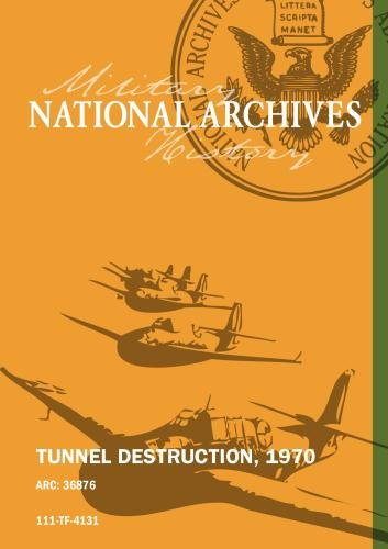 TUNNEL DESTRUCTION, 1970