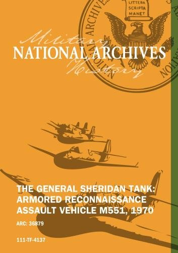 THE GENERAL SHERIDAN TANK: ARMORED RECONNAISSANCE ASSAULT VEHICLE M551, 1970