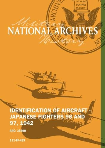 IDENTIFICATION OF AIRCRAFT - JAPANESE FIGHTERS 96 AND 97, 1942