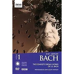 John Scott Whiteley: 21st-Century Bach, Vol. 1 - The Complete Organ Works of J.S. Bach