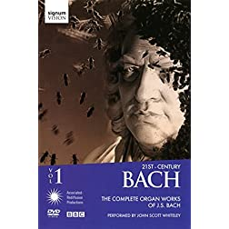 John Scott Whiteley: 21st-Century Bach, Vol. 1 - The Complete Organ Works of J.S. Bach