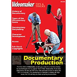Videomaker Tips & Tricks - Documentary Production