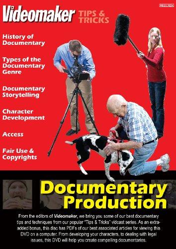 Videomaker Tips & Tricks - Documentary Production