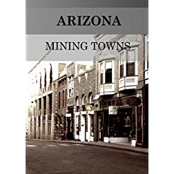 Arizona Mining Towns