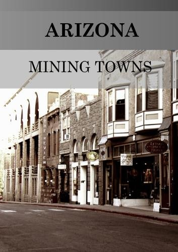 Arizona Mining Towns