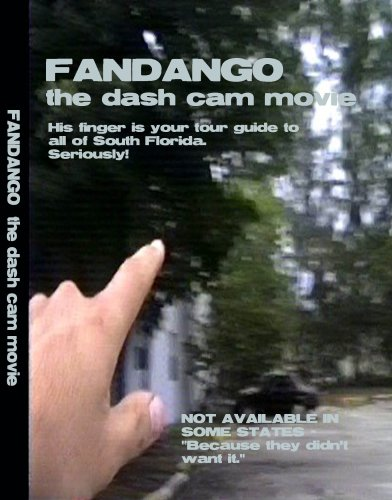 Fandango - The Dash Cam Movie
