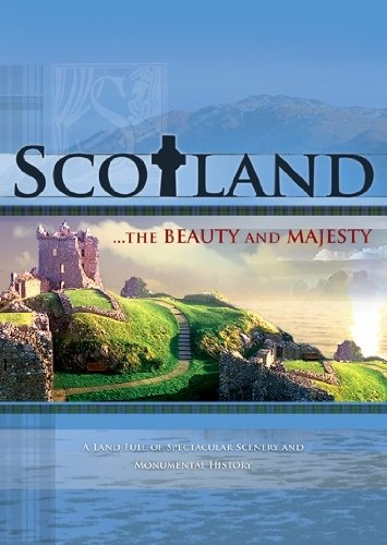 Scotland...The Beauty and Majesty
