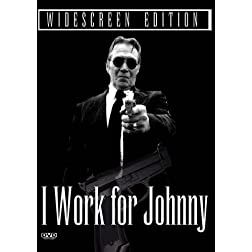 I Work For Johnny