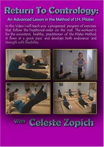 Return to Contrology - An Advanced Lesson in the Method of J.H. Pilates