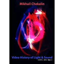Mikhail Chekalin - Video History of Light & Sound Vol. 1