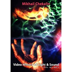 Mikhail Chekalin - Video History of Light & Sound Vol. 2