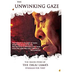 The Unwinking Gaze: The Inside Story of the Dalai Lama's Struggle for Tibet
