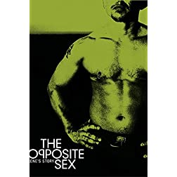 The Opposite Sex: Rene's Story