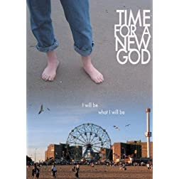 Time for a New God (Institutional Use)