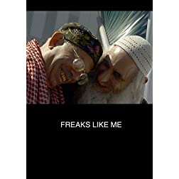 Freaks Like Me (Home Use)