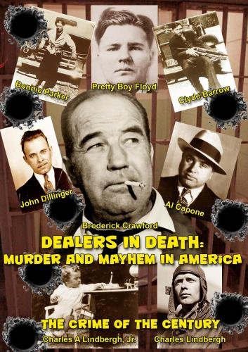 Dealers in Death: Murder and Mayhem in America (Institutional Use - Colleges/Universities)