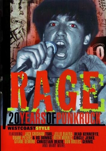 Rage: 20 Years of Punk Rock West Coast Style