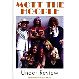Mott The Hoople Under Review