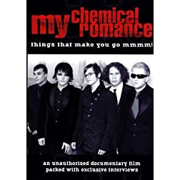 My Chemical Romance: Things That Make You Do MMMMM!
