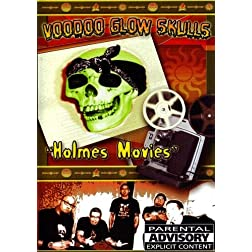 Voodoo Glow Skulls - Holmes Movies