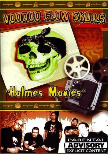 Voodoo Glow Skulls - Holmes Movies