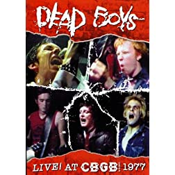 Dead Boys - Live at CBGB 1977