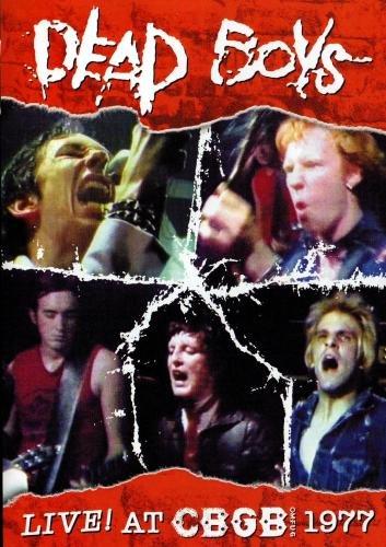 Dead Boys - Live at CBGB 1977