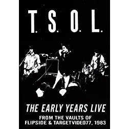T.S.O.L. - The Early Years Live