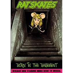 Rat Skates - Born in the Basement