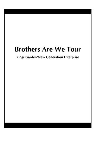 Brothers Are We Tour