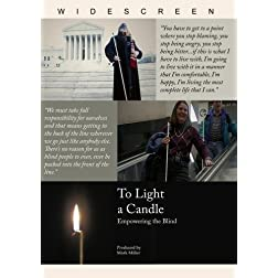 To Light a Candle: Empowering the Blind