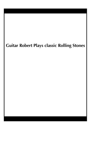 Guitar Robert Plays classic Rolling Stones